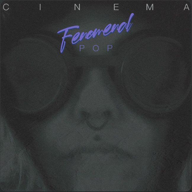 Fenomenal Pop publican su nuevo disco «Cinema»