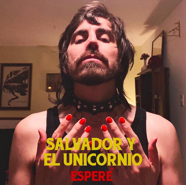 Salvador Y El Unicornio presenta «Esperé»