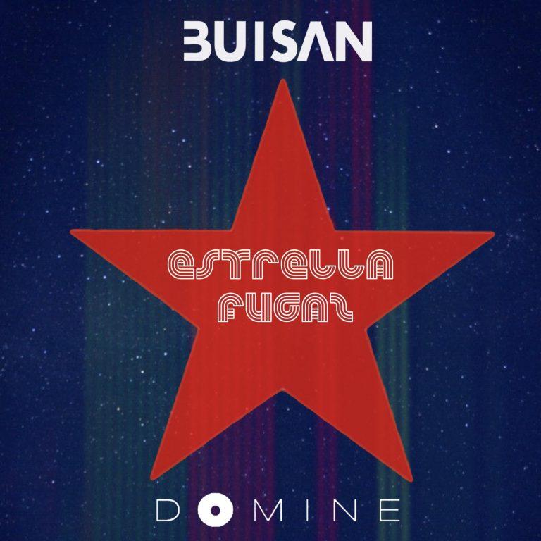 """BUISAN presenta su nuevo single con DOMINE: """"Estrella fugaz"""""""