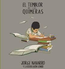 Jorge Navarro saca a la luz 'El temblor de las quimeras»