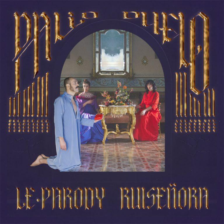 RUISEÑORA y LE PARODY publican un doble single
