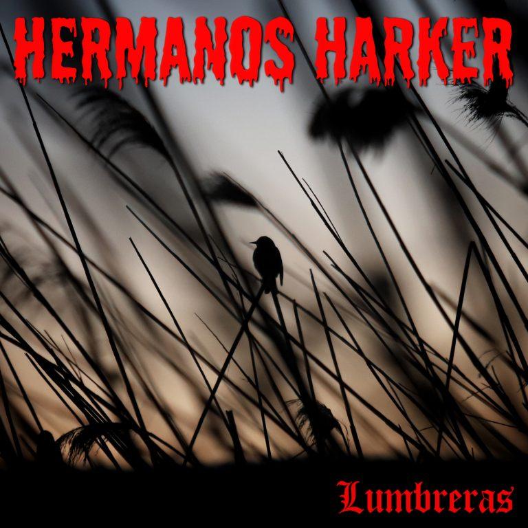 Hermanos Harker nos traen Lumbreras