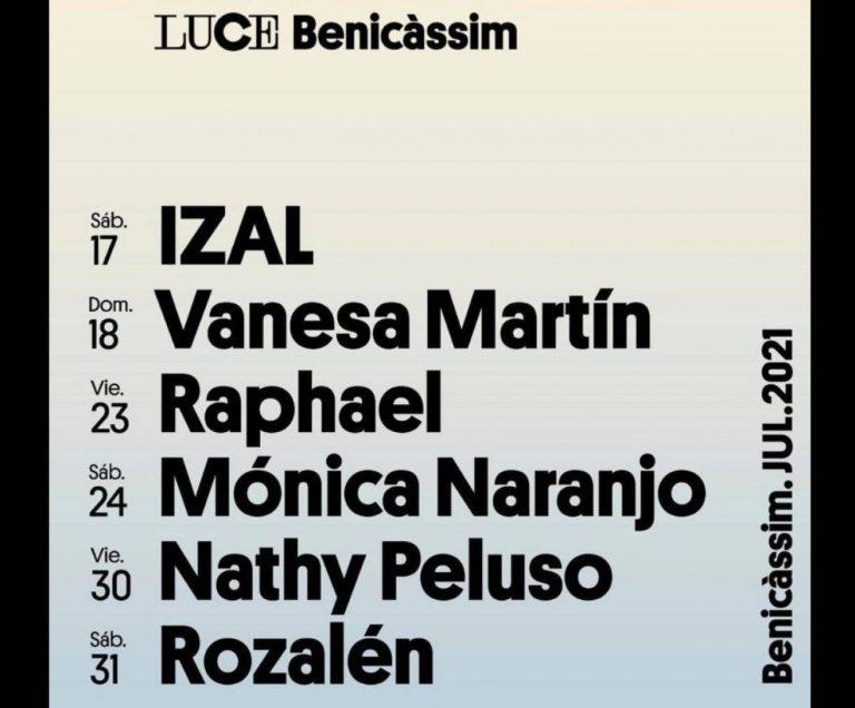 Luce Benicàssim / Junio y Julio 2021