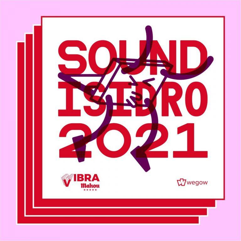 SOUND ISIDRO VIBRA MAHOU 2021
